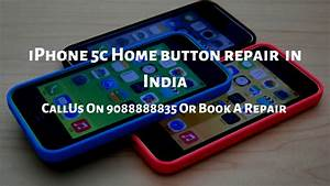 Iphone 5c Home Button Repair In India  Call 9088888835