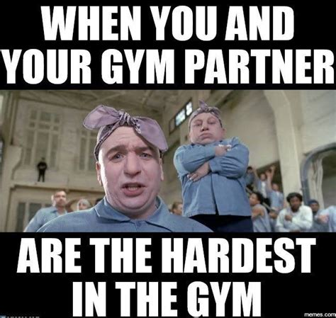 Gym Buddies Meme - 25 gym meme that will give your humor a workout sayingimages com