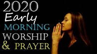 Gospel Music 2020 - African Early Morning Worship and ...