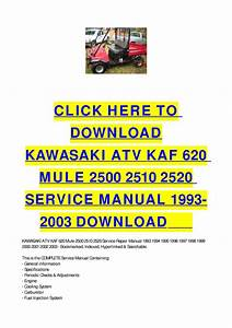 Kawasaki Atv Kaf 620 Mule 2500 2510 2520 Service Manual 1993-2003 Download By Cycle Soft