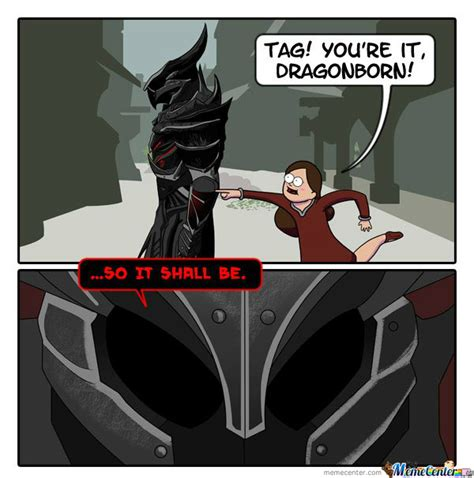 Dragonborn Meme - dragonborn by deathskullz meme center