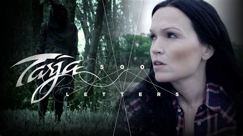 """Tarja """"500 Letters"""" Official Music Video From The New"""