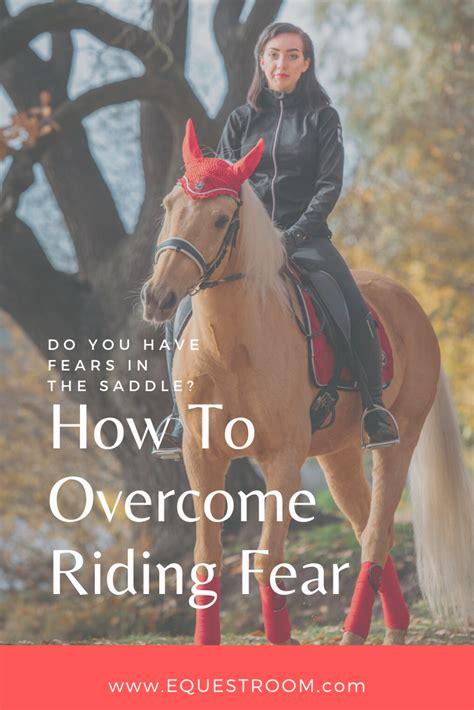 riding horse horseback horses dangerous overcome fear tips sports