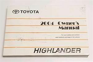 2004 Toyota Highlander Suv Owners Manual User Guide V6 3