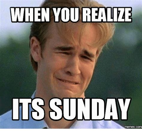 When You Realize Memes - 25 best memes about its sunday meme its sunday memes