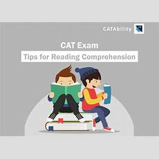 Cat Exam  Cat Reading Comprehension (rc) Tips  Catability Blog