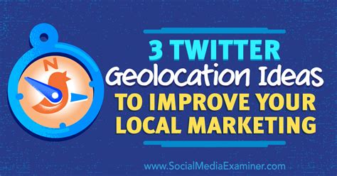Local Marketing by 3 Geolocation Ideas To Improve Your Local