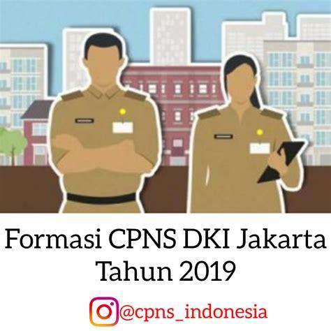 Berikut jadwal dan lokasi pelaksanaan tes skd cpns kemenag: Formasi CPNS DKI Jakarta Tahun 2019 - Pendaftaran CPNS 2019