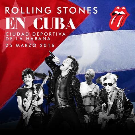 les rolling stones à la havane le 25 mars les amis de cuba