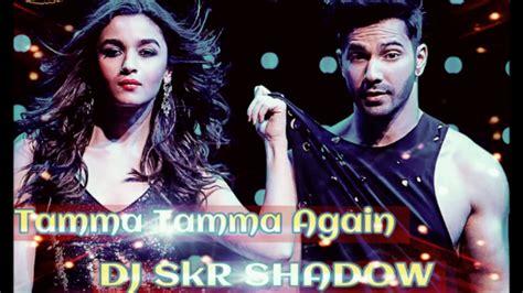 Tamma Tamma Again Remix-dj Skr Shadow,bappi Lahiri