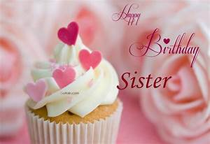 70+ Beautiful Birthday Wishes For Sister – Funny Birthday ...