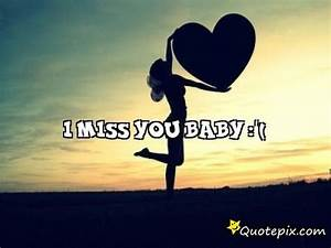 I Miss You Babe Quotes | www.pixshark.com - Images ...