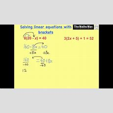 Solving Linear Equations With Brackets Youtube