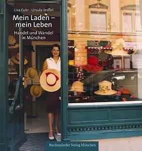 Blumenladen München Schwabing : mein laden mein leben das buch ~ Markanthonyermac.com Haus und Dekorationen