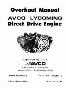 Lycoming Aircraft Engines O 360 O 540 Overhaul Manual