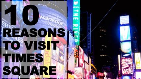 Top 10 Reasons To Visit Nyc Times Square