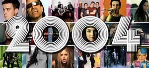 Top Song 2004 35 Canzoni Che Ascoltate Da 10 Anni Senza