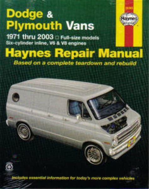 free car repair manuals 2003 dodge ram van 2500 windshield wipe control haynes dodge plymouth vans 1971 2003 auto repair manual