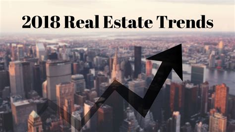 2018 Trends Something Borrowed And Plenty That Is New: Trends That Will Shape Real Estate In 2018