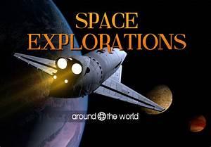 Space Explorations Around the World | Around the world
