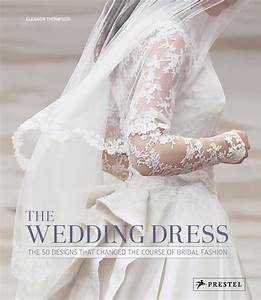 eleanor thompson the wedding dress prestel publishing With the wedding dress book