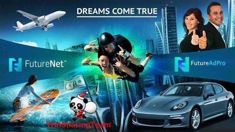 Dream Come True With Futurenet