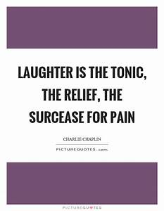 Laughter is the... Pain And Laughter Quotes