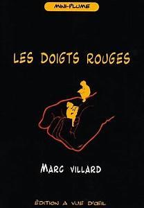 Les Doigts Rouges De Marc Villard  Gros Caract U00e8res