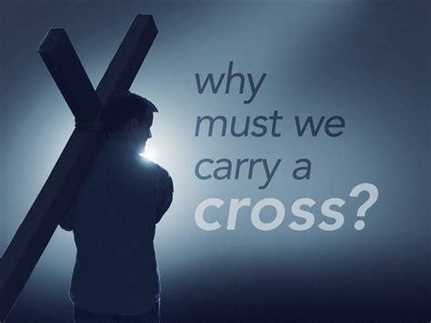 Carrying Our Cross (matthew 16