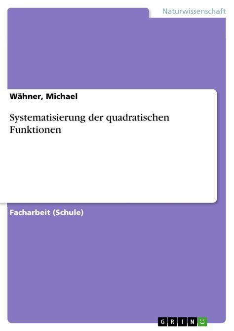systematisierung der quadratischen funktionen