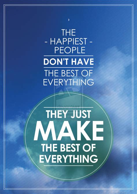 Make The Best Of Quotes Make The Best Of It Quotes Quotesgram