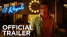 BAD TIMES AT THE EL ROYALE | OFFICIAL HD TRAILER #1 | 2018 ...