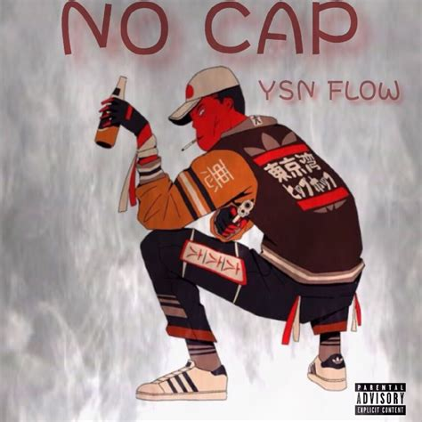 Ysn Flow No Cap Official Audio By Ysn Flow Listen For