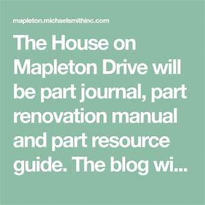 The House On Mapleton Drive Will Be Part Journal  Part