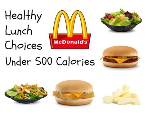 Healthy Lunch Choices at McDonald's for under 500 Calories