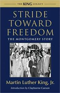 Stride toward Freedom: The Montgomery Story by Martin ...