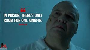 In prison, ther... Wilson Fisk Bible Quotes