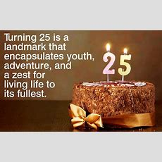 25 And Alive! Extraordinary Things To Do On Your 25th Birthday