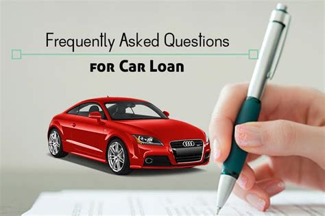 Frequently Asked Questions For Car Loan