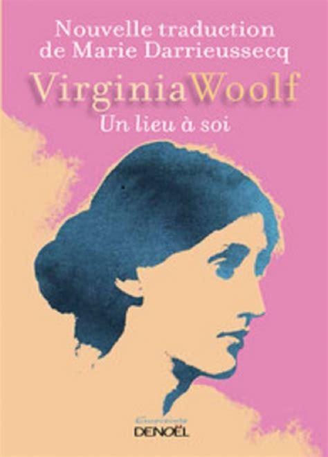 virginia woolf une chambre à soi une chambre à soi livraddict