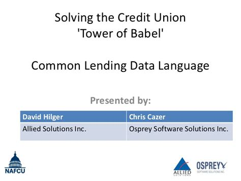 Solving The Credit Union 'tower Of Babel' (conference