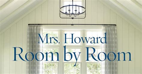 Mrs. Howard Room By Room