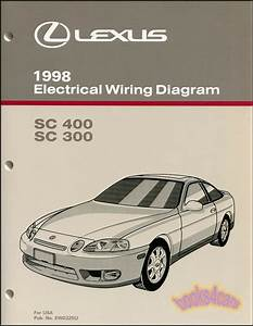 Shop Manual Lexus Sc400 Sc300 Electrical Wiring Diagram 1998 Schematic Sc 400