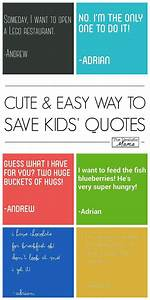 Cute & Easy Way to Save Your Kids' Quotes!