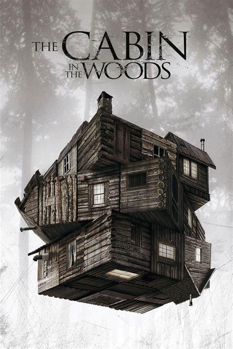 the cabin in the woods the cabin in the woods
