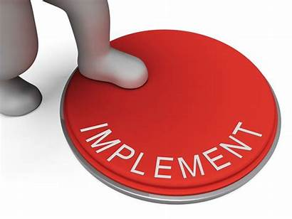 Implement Implemented Implementation Implementing Plans Execution Apply
