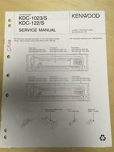 Kenwood Service Manual For The Kdc 1023 122 S Cd Receiver