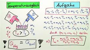 Mischtemperatur Berechnen : temperaturausgleich bungsvideo physik online lernen ~ Themetempest.com Abrechnung