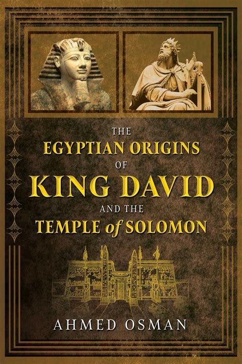 king david solomon temple egyptian origins books location osman ahmed historical last author simon figure