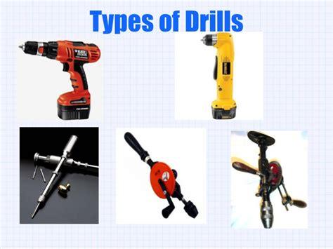 types  drills     kinds  drills